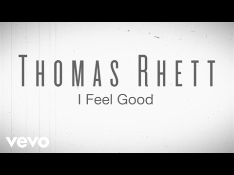 Thomas Rhett  I Feel Good Instant Grat  ft LunchMoney Lewis