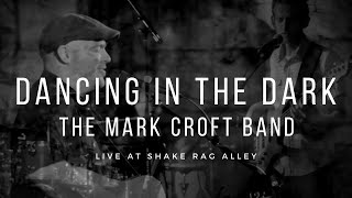 Dancing in the Dark - Live at Shake Rag Alley
