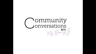 Community Conversations with Ms. Ebony J : BBP Bash Domestic Violence