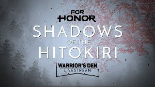 For Honor: Warrior's Den LIVESTREAM June 27 2019 | Ubisoft [NA]
