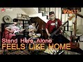 Stand Here Alone - Live (FEELS LIKE HOME) VOL.11