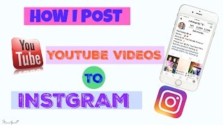 Video A Really Easy Way to Post YouTube Videos to Instagram 📱 download MP3, 3GP, MP4, WEBM, AVI, FLV Juli 2018