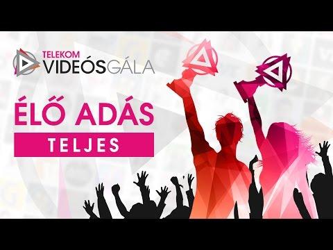 Telekom Videós Gála Élő adás - Teljes