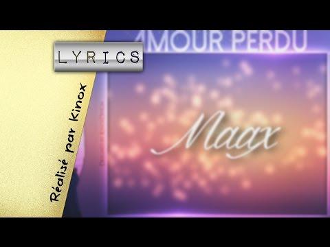 [Lyrics] Maax - Amour Perdu