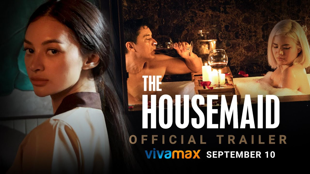 Download The Housemaid   Official Trailer   Streaming exclusively on Vivamax this SEPTEMBER 10!