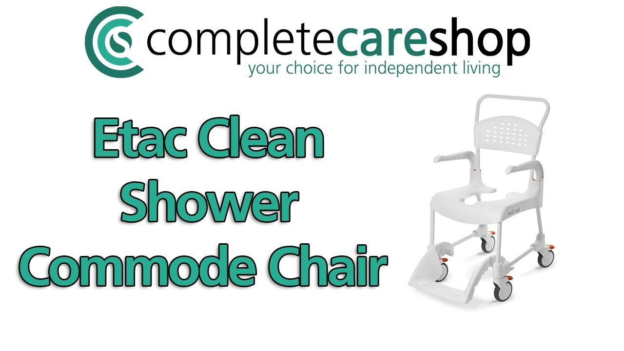 The Award Winning Etac Clean Shower Commode Chair - YouTube