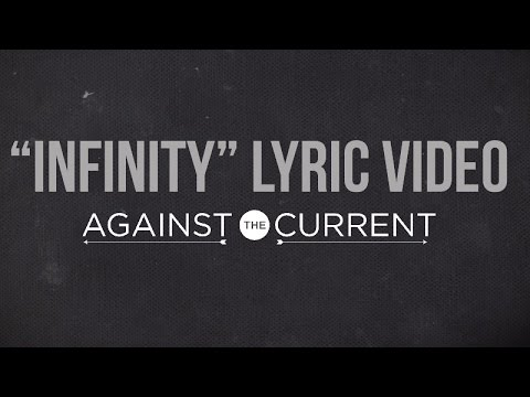 (+) Infinity - Against The Current