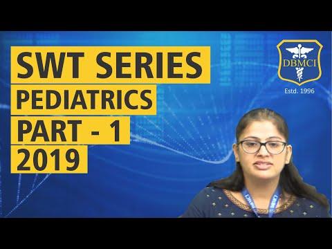 SUBJECT WISE TEST SERIES - PEDIATRICS - PART - 1 - 2019