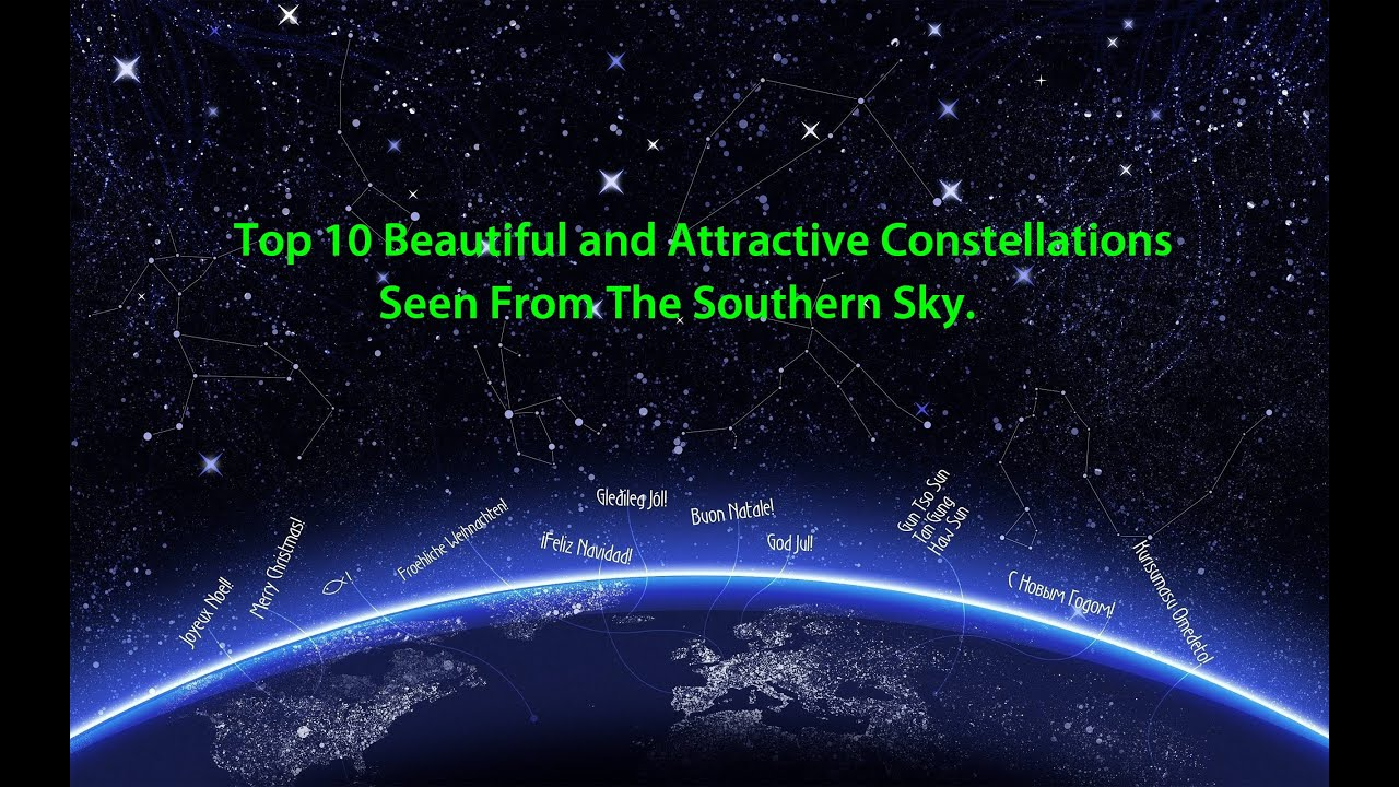 Top 10 Beautiful and Attractive Constellations Seen From The Southern Sky
