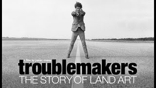 Troublemakers - The Story of Land Art - In Italiano
