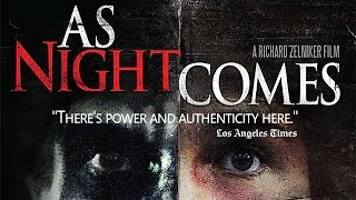 As Night Comes US Theatrical Trailer HD