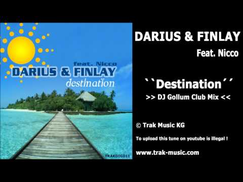 Darius & Finlay feat. Nicco - Destination (Dj Gollum Club Mix)
