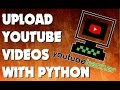Download upload youtube s with python MP3 song and Music Video