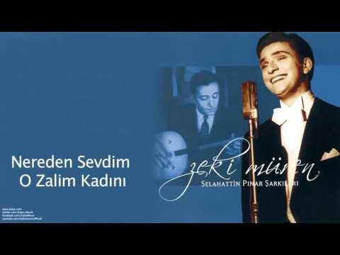 Zeki Müren - Nereden Sevdim O Zalim Kadını [ Selahattin Pınar Şarkıları © 2005 Kalan Müzik ]