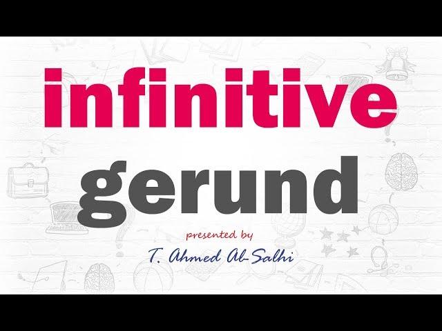 Verbs + (infinitive) or (gerund) - أفعال يأتي بعدها المصدر او الجيراند