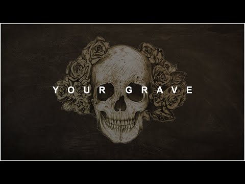 FREE | Aggressive Trap Beat | Hard Dark Type Instrumental | Your Grave | 2019