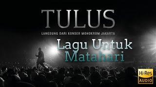 Lagu Untuk Matahari - Langsung Dari Konser Monokrom Jakarta