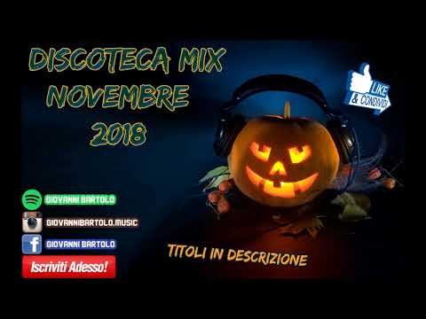 ★ DISCOTECA MIX NOVEMBRE 2018 (Halloween Edition) ★ Remix House Commerciale Reggaeton Tormentoni