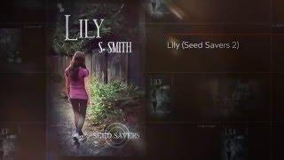Lily (Seed Savers, 2)