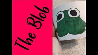The Blob - My best Flipbook