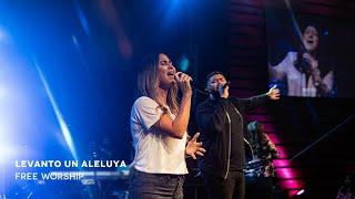 Levanto un Aleluya (Raise a Hallelujah - Spanish) | FreeWorship