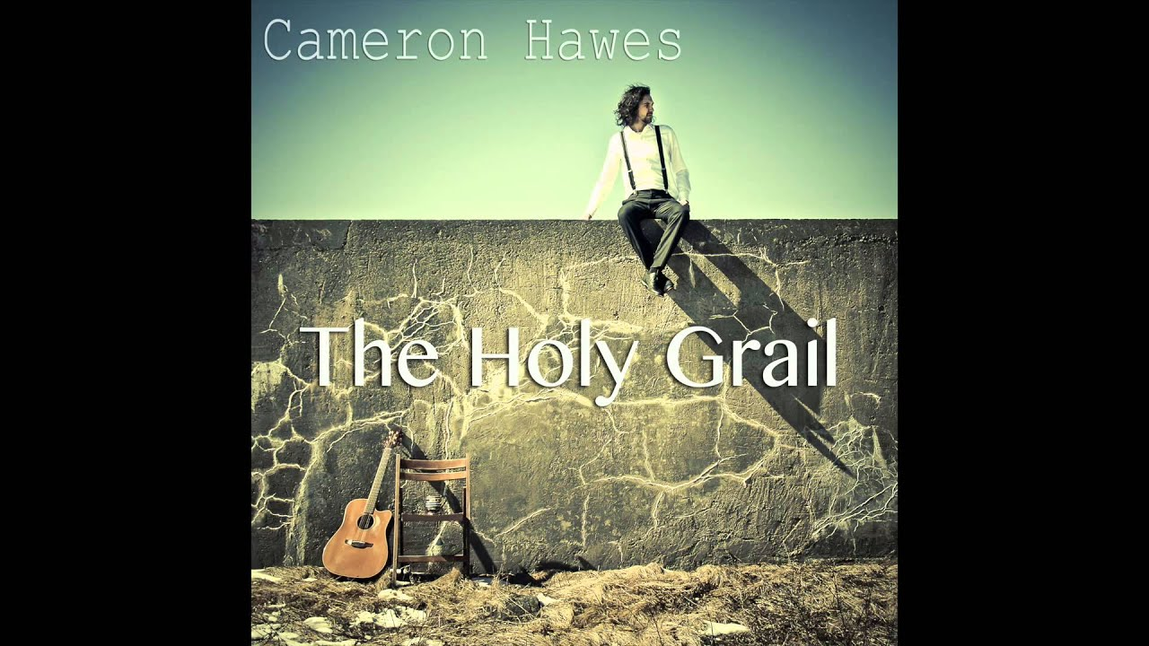 Cameron Hawes - The Jig (First single from 'The Holy Grail' EP)