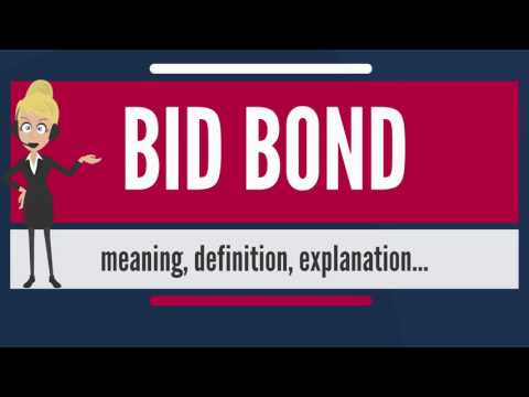 What is BID BOND? What does BID BOND mean? BID BOND meaning,