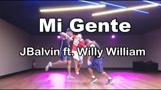 Mi Gente - J. Balvin ft. Willy William (Coreografia)