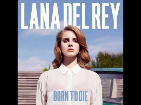[NEW 2012] Lana Del Rey - Born To Die (MP3 Download In Description)