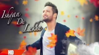 Ishqan De Lekhe Part 2 (Full Song)