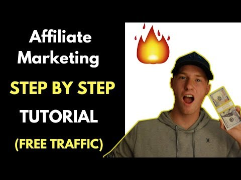 AFFILIATE MARKETING STEP BY STEP TUTORIAL –  FREE TRAFFIC METHOD