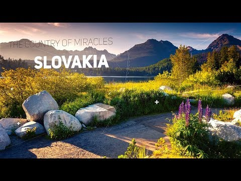 Slovakia -The Country of Miracles