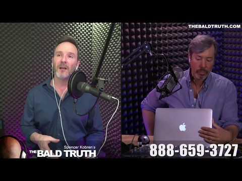 Spencer Kobren's The Bald Truth with Joe Tillman - April 10th 2018 - Hair Loss Information For All