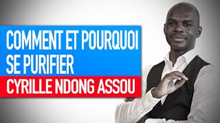 Atelier : Comment et pourquoi se purifier sur un plan énergétique (Cyrille Ndong Assou)