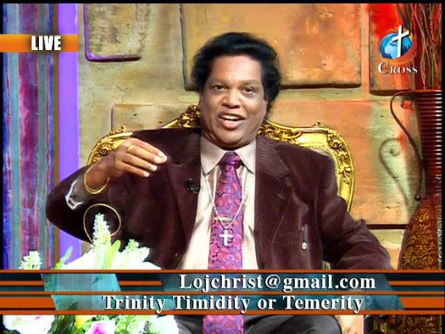 Trinity Timidity or Temerity Dr. Dominick Rajan 11-30-2018