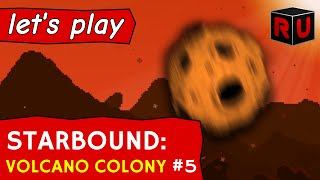 Giant meteors: We're gonna need a bigger shield! | Let's play Starbound Volcano Colony ep 5