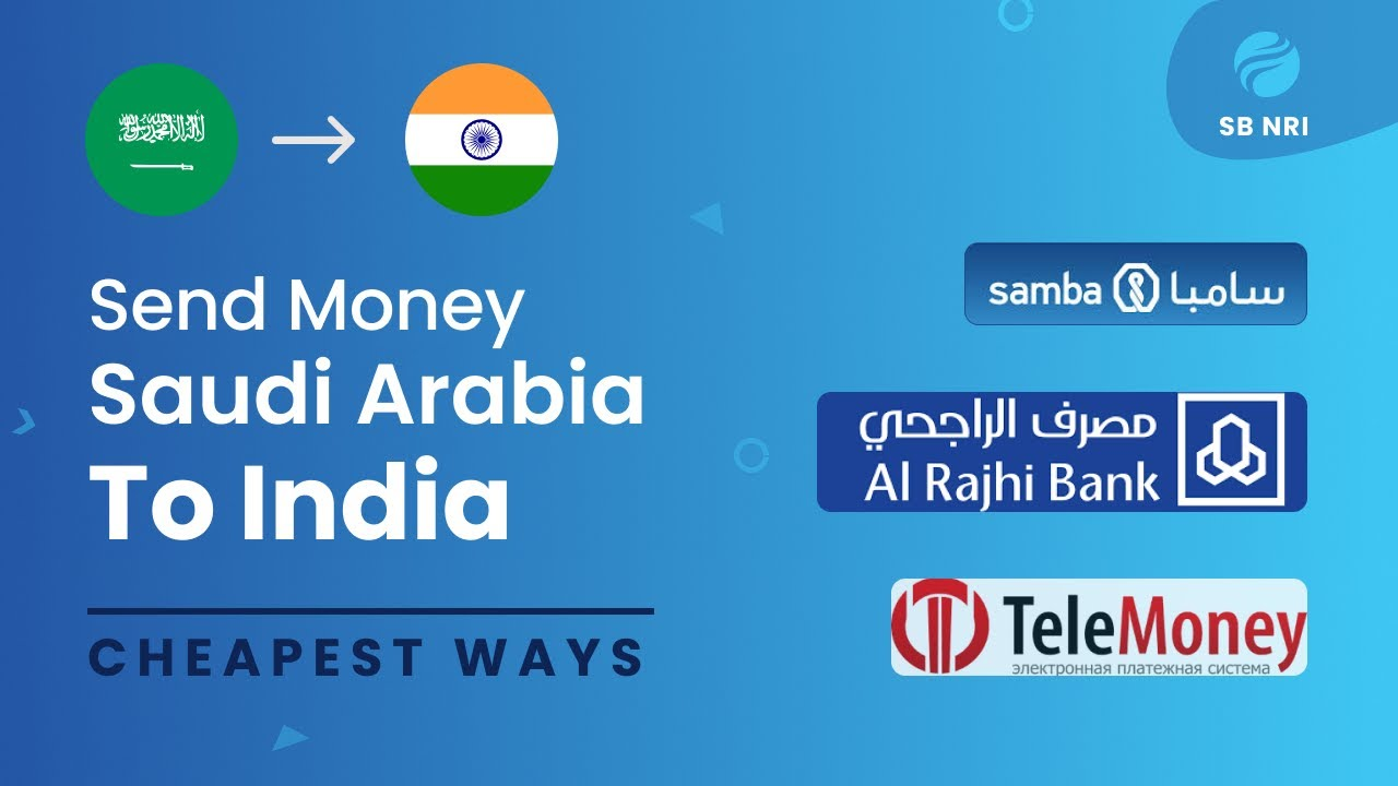 Est Ways To Send Money From Saudi