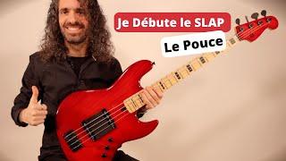 Je Débute le Slap - Cours 1 🎸 Tapé du Pouce
