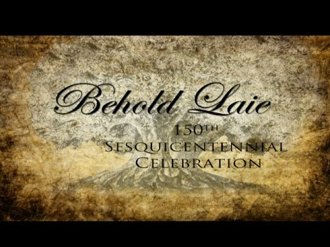 """""""Behold Laie"""" 150th Celebration - Finale"""