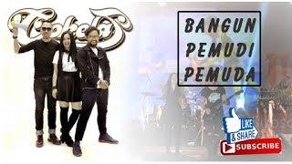"""Lagu Nasional """"Bangun Pemudi Pemuda""""  KONSER COKELAT band"""