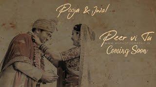 Peer Vi Tu |  Pooja & Jwal | Wedding Trailer | AG Photography 2019