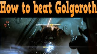 How to Beat Golgoroth: King