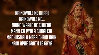 Naino wale Ne - Padmaavat (Lyrics)