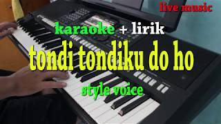 Download Lagu Tondi Tondiku Doho Karaoke Style Voice MP3