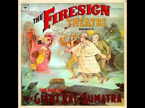 Firesign Theatre  The Tale of the Giant Rat of Sumatra