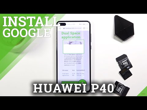 How to Install Google Services on HUAWEI P40 |  Install Google Play Store Android 11 May 2021