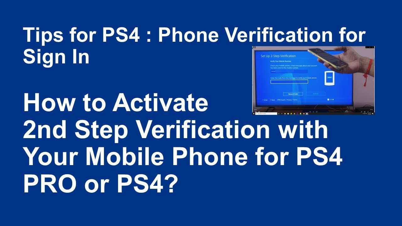 How to Activate 2nd Step Verification with Your Mobile Phone for PS4 PRO or PS4? - YouTube