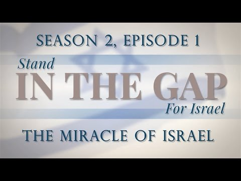 In the Gap: Season 2 Episode 1 - The Miracle of Israel