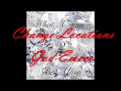 Change Locations- God Emcee