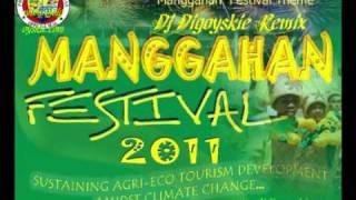 Manggahan festival sa Guimaras Theme (dj digoyskie remix)